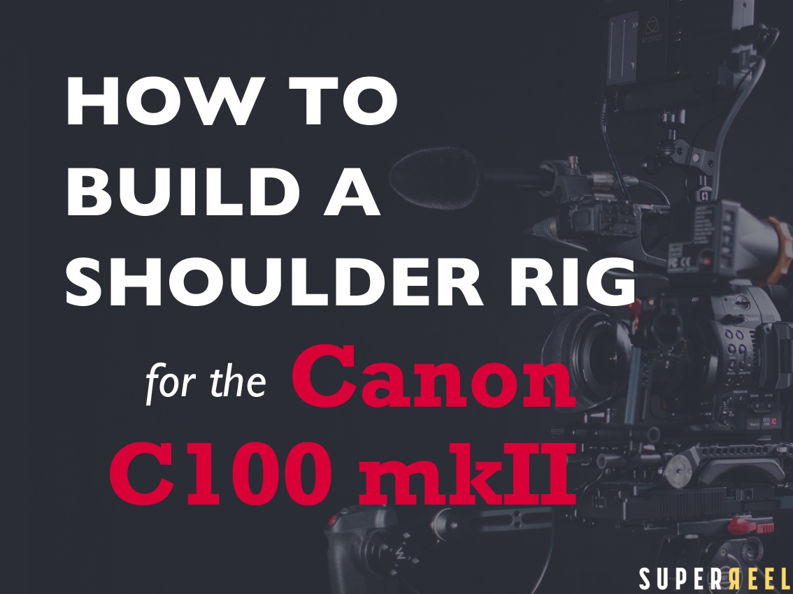 How to Build a C100 Rig Banner